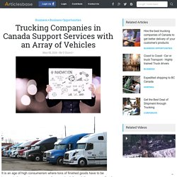 Trucking Companies in Canada Support Services with an Array of Vehicles
