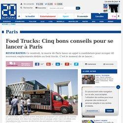 Food Trucks: Cinq bons conseils pour se lancer à Paris