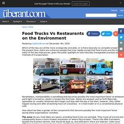 Food Trucks Vs Restaurants on the Environment