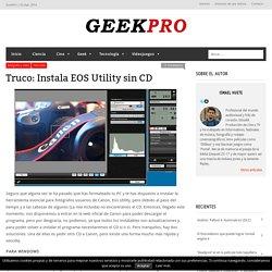 Truco: Instala EOS Utility sin CD