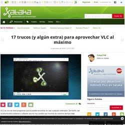 17 trucos (y algún extra) para aprovechar VLC al máximo
