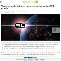 Trucos y aplicaciones para encontrar redes WiFi gratis