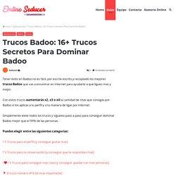 ▷ Trucos Badoo: 16+ Trucos【SECRETOS】Para Dominar Badoo