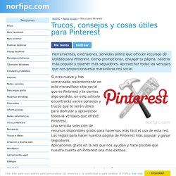 Trucos, consejos y cosas útiles para Pinterest