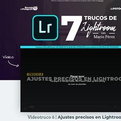 7 Trucos de Lightroom