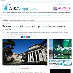 Trucos para visitar gratis los principales museos de España