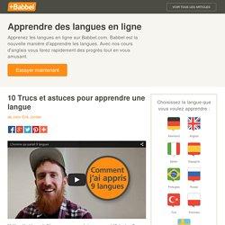 10 Trucs et astuces pour apprendre une langue