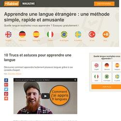 10 Trucs et astuces pour apprendre une langue - Babbel.com