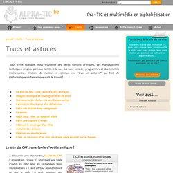Trucs et astuces - Site de Alpha Tic