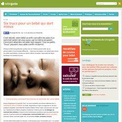 Six trucs pour un bébé qui dort mieux - Bebeguide