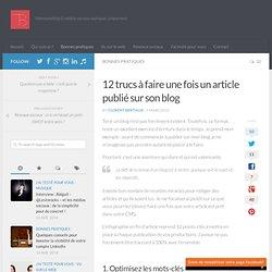 12 trucs à faire une fois un article publié sur son blog via