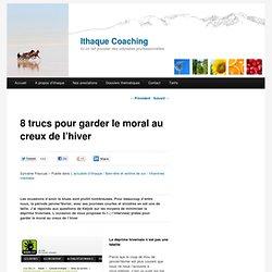 8 trucs pour garder le moral au creux de l'hiver