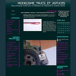 Trucs en vrac : Modelisme_trucs_et_astuces