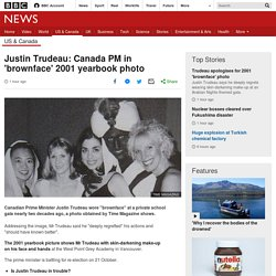 Justin Trudeau: Canada PM in 'brownface' 2001 yearbook photo