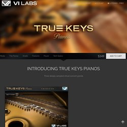 True Keys : Pianos