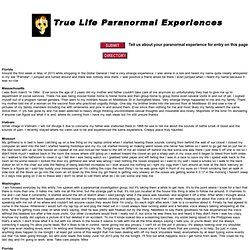 True Life Paranormal Experiences
