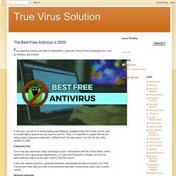 True Virus Solution: The Best Free Antivirus in 2020