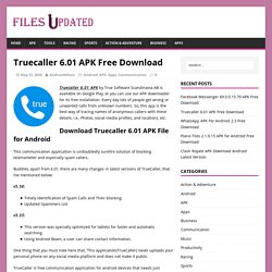 Truecaller 6.01 APK Free Download - FilesUpdated