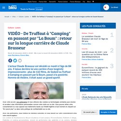 """VIDÉO - De Truffaut à """"Camping"""" en passant par """"La Boum"""" : retour sur la longue carrière de Claude Brasseur..."""