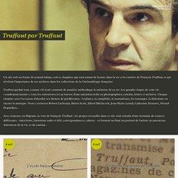 Truffaut par Truffaut - La Cinémathèque française