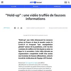 """""""Hold-up"""" : une vidéo truffée de fausses informations"""