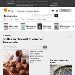 Truffes au chocolat et caramel beurre salé sur Orange Tendances