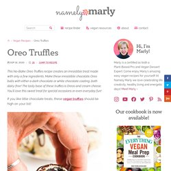 Oreo Truffles (Dairy-Free, Vegan, with a GF Option) - Namely Marly