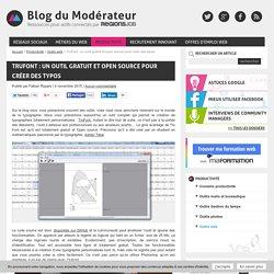 TruFont : un outil gratuit et open source pour créer des typos