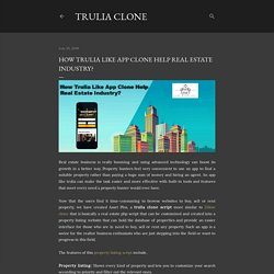 How trulia like app Clone help real estate industry?