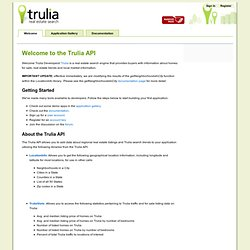Trulia - Welcome to the Trulia API