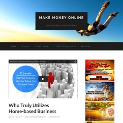 Who Truly Utilizes Home-based Business