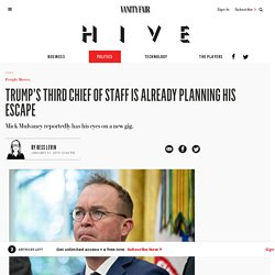 1/31: Trump's 3rd Chief of Staff Already Planning His Escape