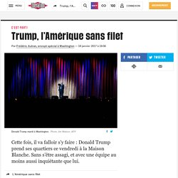 Trump, l'Amérique sans filet