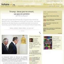 Trump : deux pas en avant, un pas en arrière, par Thierry Meyssan