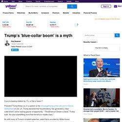 Trump's 'blue-collar boom' is a myth