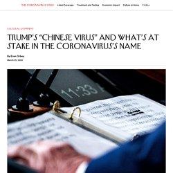 "Trump's ""Chinese Virus"" and What's at Stake in the Coronavirus's Name"