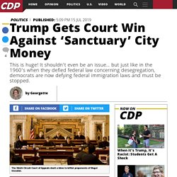 Trump Gets Court Win Against 'Sanctuary' City Money