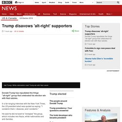 Trump disavows 'alt-right' supporters