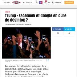 Trump : Facebook et Google en cure de désintox?