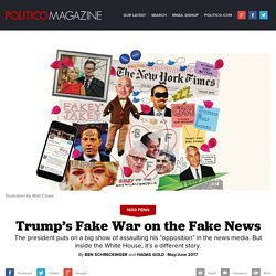 Trump's Fake War on the Fake News