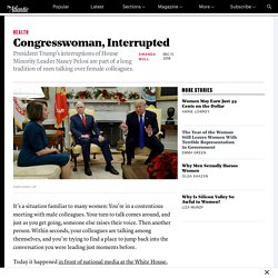 Trump Interrupting Pelosi Shows How Men Often Treat Women