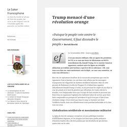 Trump menacé d'une révolution orange (ou violette)