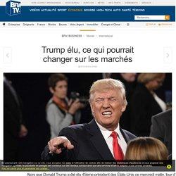 Trump élu, ce qui pourrait changer sur les marchés