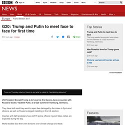 G20: Trump and Putin to meet face to face for first time