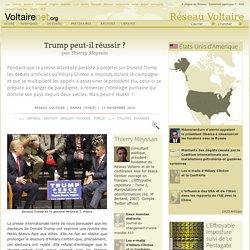 Trump peut-il réussir ? Thierry Meyssan