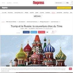 Trump et la Russie: la couverture choc du Time