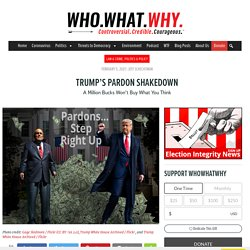 Trump's Pardon Shakedown