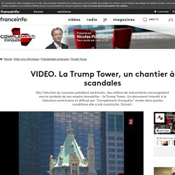 La Trump Tower, un chantier à scandales