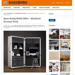 Space-Saving Mobile Office – Blackhawk Secretary TrunkCocoboro