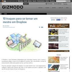 10 truques para se tornar um mestre em Dropbox
